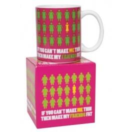 If You Can't Make Me Thin Mug